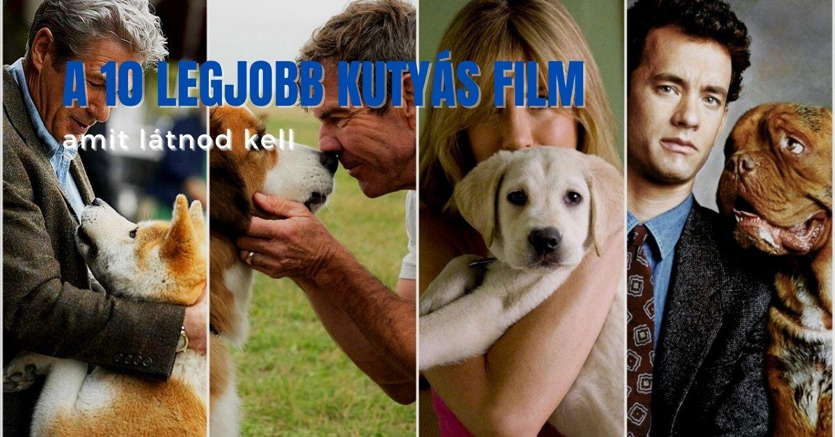 A 10 legjobb kutyás film